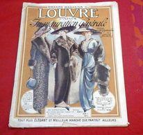 Catalogue Grands Magasins Du Louvre Inauguration Générale Vers 1910 Soieries Costumes Fourrures Chapeaux Plumes - Advertising