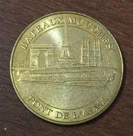 75 PARIS BATEAUX MOUCHES PONT DE L'ALMA MEDAILLE TOURISTIQUE MONNAIE DE PARIS 2010 JETON MEDALS COINS TOKENS - Monnaie De Paris