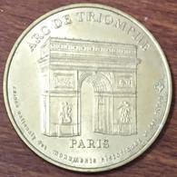 75008 PARIS ARC DE TRIOMPHE N°1 MÉDAILLE MONNAIE DE PARIS 2001 JETON TOURISTIQUE MEDALS COINS TOKENS - Monnaie De Paris