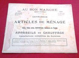 Catalogue Au Bon Marché 1904 Articles De Ménage Batteries De Cuisine Cuivre Fer Douches Chauffe Bains Glacières - Advertising