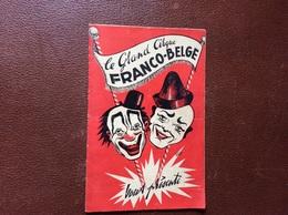 PROGRAMME  GRAND CIRQUE FRANCO-BELGE  Hippodrome De Roubaix  FOIRE DE ROUBAIX Du 3 Avril Au 2 Mai 1948 - Programmes
