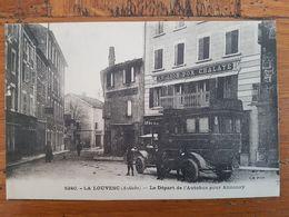 CPA - LA LOUVESC - DEPART DE L'AUTOBUS POUR ANNONAY - La Louvesc