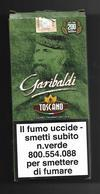 Tabacco Pacchetto Di Sigari Italia - 5 Toscano Garibaldi  Tipo 2 - Tobacco-Tabac-Tabak-Tabaco - Empty Cigar Cabinet