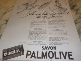ANCIENNE PUBLICITE SAVON PALMOLIVE AUSSI JOLIE AU REVEIL 1925 - Perfume & Beauty