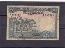 Congo Kongo  Belgian   10 Fr 1948 VG - Congo