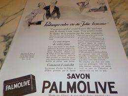ANCIENNE PUBLICITE PROLONGEZ VOTRE VIE  SAVON PALMOLIVE  1925 - Perfume & Beauty