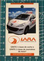 Pubblicità Minicards LARA Autoescuela - Auto Peugeot - Madrid SPAGNA - Altri