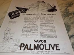 ANCIENNE PUBLICITE SAVON PALMOLIVE MOYEN SIMPLE JOLIE 1925 - Perfume & Beauty