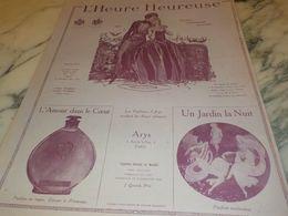 ANCIENNE PUBLICITE HEURE HEUREUSE ARYS 1925 - Perfume & Beauty