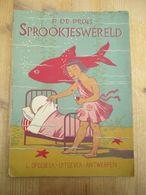 Sprookjeswereld P De Prins L Opdebeek Antwerpen 1953 Zeemeermin  Ezel - Libri, Riviste, Fumetti