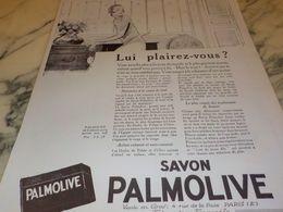 ANCIENNE PUBLICITE LUI PLAIREZ VOUS  SAVON PALMOLIVE  1925 - Perfume & Beauty