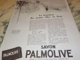 ANCIENNE PUBLICITE LA FRAICHEUR DES JEUNES FILLES SAVON PALMOLIVE  1925 - Perfume & Beauty