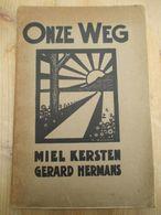 Gent 500 Expl Onze Weg Miel Kersten Gerard Hermans - Poesia