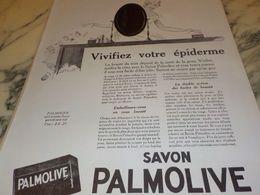 ANCIENNE PUBLICITE VIVIFIEZ VOTRE EPIDERME SAVON PALMOLIVE  1925 - Perfume & Beauty