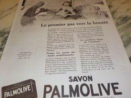 ANCIENNE PUBLICITE 1 ER PAS VERS LA BEAUTE  SAVON PALMOLIVE  1925 - Perfume & Beauty