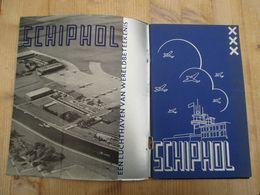 Schiphol Amsterdam Luchthaven 1936 Geschiedenis 42 Blz - Histoire