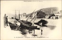 Cp Saint Brieuc Côtes D'Armor, Chapelle Et Quais Du Legue - Other Municipalities
