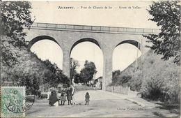 AUXERRE Pont Du Chemin De Fer.Route De Vallan - Auxerre