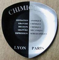 CENDRIER CHIMICOLOR LYON PARIS OXYDATION ANODIQUE GRAVURE CHIMIQUE DECOUPE GRAVURE MECANIQUE IMPRESSION SERIGRAPHIQUE - Altri
