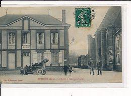 AUTHEUIL : La Mairie Et L'ancienne Eglise - Très Bon état - Autres Communes