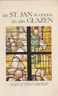 De St. Jan In Gouda En Zijn Glazen - Histoire