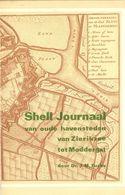 Shell-journaal Van Oude Havensteden Van Zierikzee - Histoire