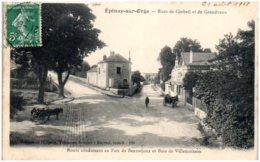 91 EPINAY-sur-ORGE - Rues De Corbeil Et De Grandvaux - Epinay-sur-Orge
