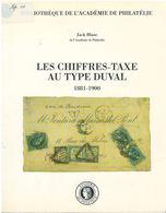 France - Les Chiffres Taxe Au Type DUVAL 1881 - 1900 - J Blanc - 1996 - Guides & Manuels