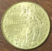 75016 PARIS MUSÉE DU VIN BACCHUS MÉDAILLE MONNAIE DE PARIS 2007 JETON TOURISTIQUE MEDALS COIN TOKENS - Monnaie De Paris