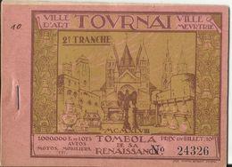 TOURNAI. Ville D'Art - Ville Meurtrie. 1 Carnets De Tombola De La Renaissance. MCMXLVIII. (10 Feuillet + Couverture) - Billetes De Lotería