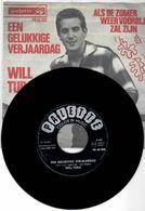 """WILL TURA. """"EEN GELUKKIGE VERJAARDAG/ALS DE ZOMER WEER VOORBIJ ZAL ZIJN."""" 1964. Original. - Vinyl-Schallplatten"""