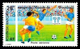 POLYNESIE 1978 - Yv. PA 137 **   Cote= 3,90 EUR - Coupe Du Monde De Football ARGENTINA'78  ..Réf.POL25191 - Aéreo