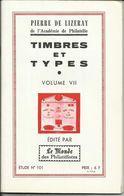 "Calalogue N° 101 Volume VII , Des "" Timbres Et  Types "" - Fachliteratur"