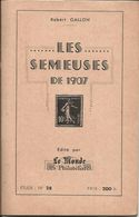 "Calalogue N° 28 , Des "" Semeuses De 1907 "" - Fachliteratur"