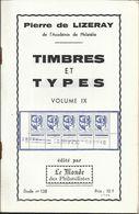 "Calalogue N° 138 Volume IX , Des "" Timbres Et Types "" - Fachliteratur"