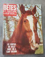 Bêtes Et Nature N°52 Printemps Réveil De La Nature - Le Plus Petit Des Spitz - Masques D'insectes De 1968 - Nature