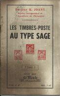 """Calalogue N° 47 , Volume 1 , Des """" Timbres Poste Au Type SAGE """" - Fachliteratur"""