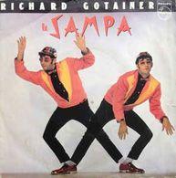 Disque 45 Tours RICHARD GOTAINER 1981 Philips 6010 414 - 2 Titres : Poil Au Tableau / Le Sampa - Vinyl Records