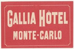 98 - MONACO MONTE CARLO - GALLIA HOTEL - Etiketten Van Hotels