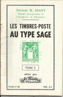 """Calalogue N° 54 , Tome 2 , Des """" Timbres Poste Au Type SAGE """" - Fachliteratur"""