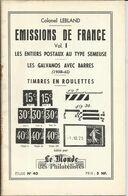 """Calalogue N° 40 , Vol.1 , Des """" Entiers Postaux Au Type Semeuse , Galvanos Avec Barres & Timbres En Roulettes """" - Fachliteratur"""