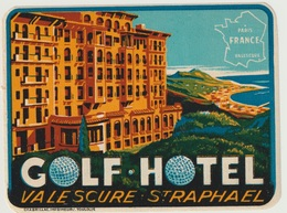 83 - GOLF HOTEL VALESCURE SAINT RAPHAEL - GOMME ORIGINALE - Etiketten Van Hotels