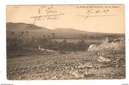 CPA TUNISIE LA VALLÉE DE MÉTAMEUR FACE AU TADJERA - 15 NOVEMBRE 1909 - N° 130 - 2 Scans - Tunisie