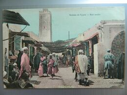 SCENES ET TYPES        RUE ARABE - Maroc