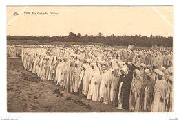 ALGÉRIE MAROC TUNISIE MAGHREB LA GRANDE PRIERE - N° 1208 - NON CIRCULÉE - FABRICATION FRANCAISE - Postales