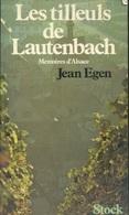 Livre - Jean Egen, Les Tilleuls De Lautenbach - Alsace