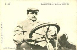 72 SARTHE LE MANS ? PILOTE COURSE AUTOMOBILE BARRIAUX   VOITURE VULPES GROS   PLAN  A VOIR - Cartes Postales