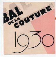 Paris Théâtre De L'Opéra : Bal De La ,couture 13 Février 1930 (PPP23430) - Programmes