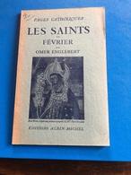 Les Saints De Fevrier Par Omer Englebert ( Livre De 62 Pages De 14,5 Cm Sur 18 Cm) - Religion & Esotericism