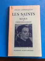 Les Saints De Mars Par Omer Englebert ( Livre De 62 Pages De 14,5 Cm Sur 18 Cm) - Religion & Esotericism